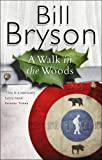 Bill Bryson, A Walk in the Woods