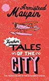 Armistead Maupin: Further Tales of the City