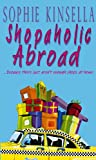 Sophie Kinsella, Shopaholic Abroad