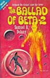 Ballad of Beta-2, The by Delany, Samuel R. - Book cover from Amazon.co.uk