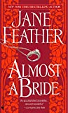 Jane Feather, Almost a Bride