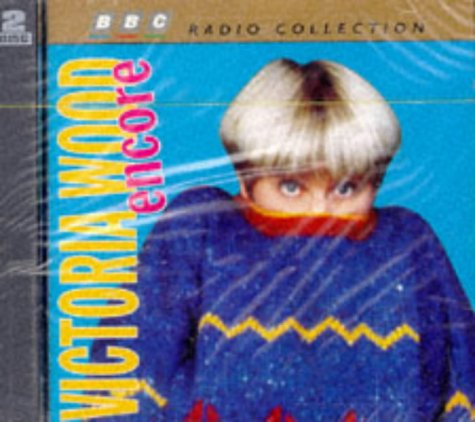 Victoria Wood, Victoria Wood Encore (BBC Radio Collection)
