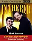 In the Red: Starring Stephen Fry, Michael Williams & Barry Foster (BBC Radio Collection)