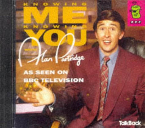 Steve Coogan, Knowing Me, Knowing You...: With Alan Partridge (Canned Laughter)