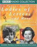 "Carole Hayman,Lou Wakefield, ""Ladies of Letters""...and More (BBC Radio Collection)"