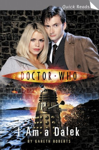 """Doctor Who"", I Am a Dalek (Quick Reads S.)"