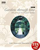 Amazon book - Gardens Through Time: 200 Years of the English Garden