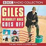 Marcus Brigstocke, Giles Wemmbley Hogg Goes Off