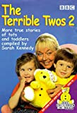 Terrible Twos - another one coming soon, perhaps