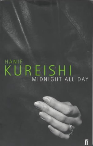 Kureishi, Hanif - Midnight all Day
