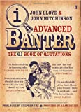 Advanced Banter - The QI Book Of Quotations (Book)