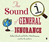 The Sound Of General Ignorance (Audio)