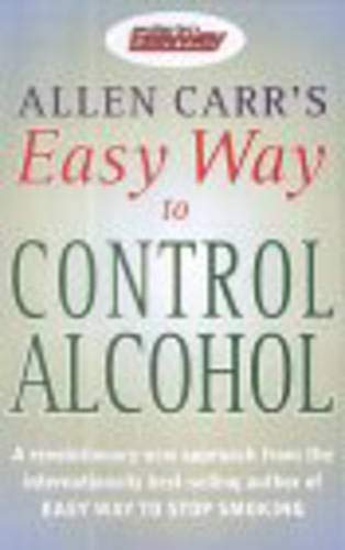 Allen Carr, Allen Carr's Easy Way to Control Alcohol