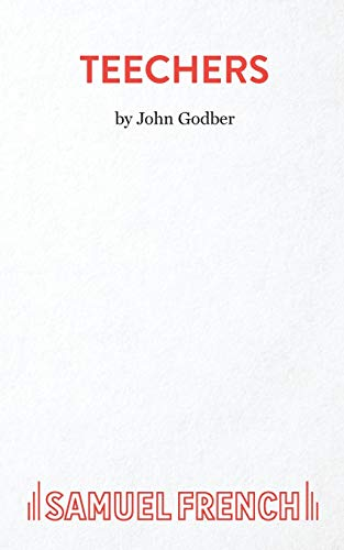 John Godber, Teechers (Acting Edition S.)