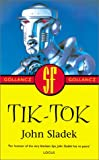 Gollancz SF Collectors' Edition - Tik-Tok - John Sladek