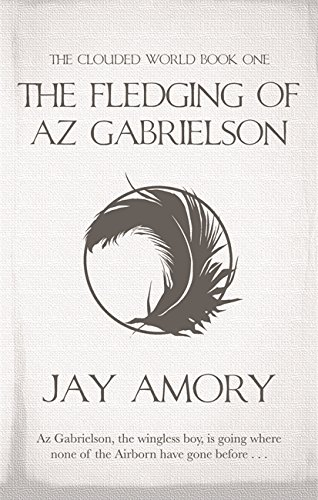 The Fledgling of Az Gabrielson cover