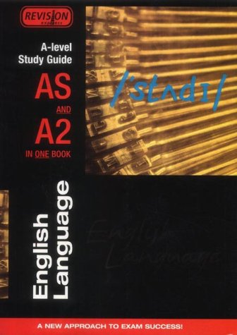 Alan Gardiner, A Level Study Guide: AS/A2 English Language