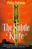 Philip Pullman, The Subtle Knife