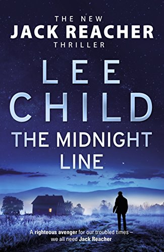 Lee Child – The Midnight Line (Jack Reacher 22)