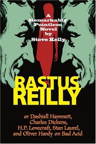 Steve Kelly Rastus Reilly
