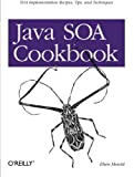 couverture du livre 'Java SOA Cookbook'