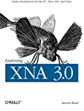 couverture du livre 'Learning XNA 3.0: XNA 3.0 Game Development for the PC, Xbox 360, and Zune'