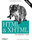 couverture du livre HTML & XHTML: The Definitive Guide (6th Edition)