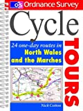 Nick Cotton, Cycle Tours: North Wales and the Marches: 24 One-day Routes (Ordnance Survey Cycle Tours)
