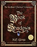 The Book of Shadows: The Unofficial 'Charmed' Companion