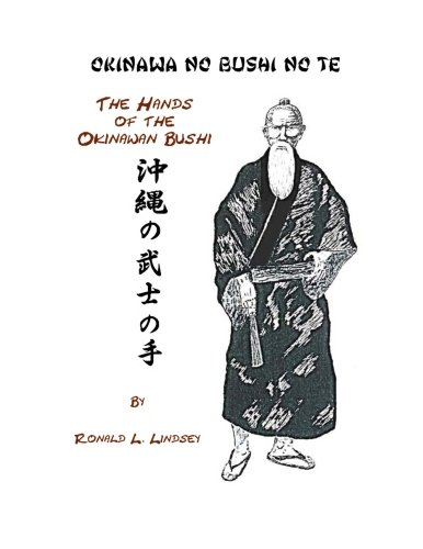 Okinawa No Bushi No Te The Hands Of The Okinawan Bushi