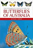 Michael F. Braby. The Complete Field Guide to Butterflies of Australia. Steve Parish Publishing.