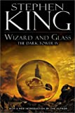 Stephen King,Dave McKean, Wizard and Glass (Dark Tower (Hardcover))