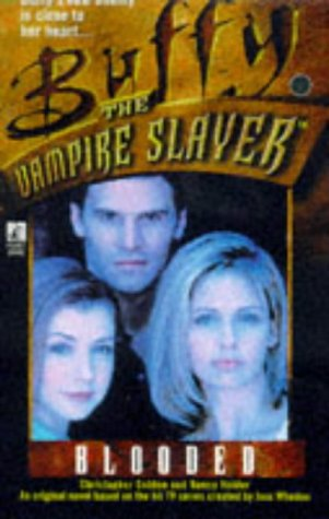 Chris Golden,Nancy Holder, Buffy Blooded (Buffy the Vampire Slayer)