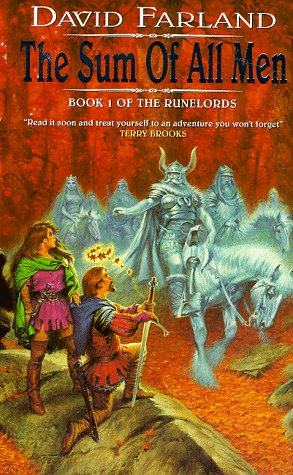 David Farland, The Sum of All Men (Runelords S.)
