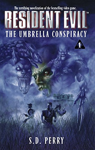 S.D. Perry, Umbrella Conspiracy (Resident Evil S.)