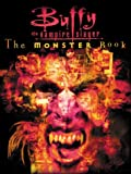 Christopher Golden,S.R. Bisette, The Monster Book (Buffy the Vampire Slayer S.)