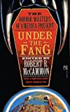 Under the Fang by McCammon, Robert ed. - Book cover from Amazon.co.uk