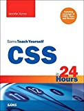 CSS in 24 Hours, Sams Teach Yourself: Including coverage of CSS3, Sass, and Flexbox (Sams Teach Yourself in 24 Hours)