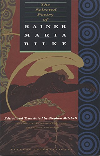 The Selected Poetry of Rainer Maria Rilke: Bilingual Edition
