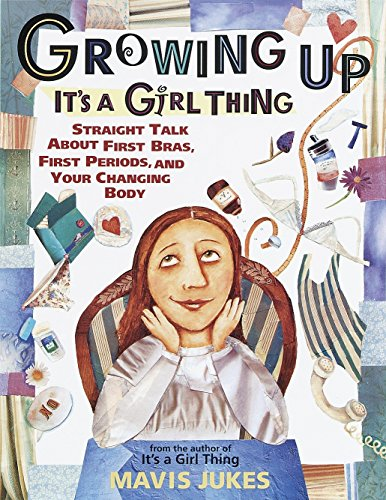 Mavis Jukes, Growing Up: It's a Girl Thing