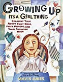 Mavis Jukes, Growing Up: It&#039;s a Girl Thing