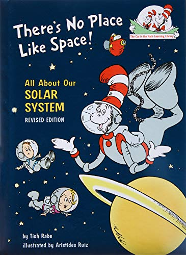 Tish Rabe,Dr Seuss, There's No Place Like Space: All about Our Solar System (Cat in the Hat's Learning Library)