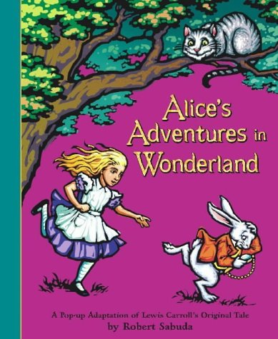 Lewis Carroll, Robert Sabuda, Alice in Wonderland