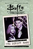 Buffy the Vampire Slayer: Script Book Season 2, Vol. 3 (Buffy the Vampire Slayer (Simon Spotlight))