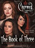 Charmed: The Book of Three - The Offical Companion to the Hit Show