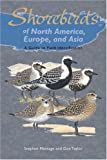 Stephen Message & Don Taylor. Shorebirds of North America, Europe and Asia: A Guide to Field Identification. Princeton University Press.