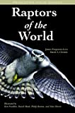 James Ferguson-Lees & David A. Christie. Raptors of the World.