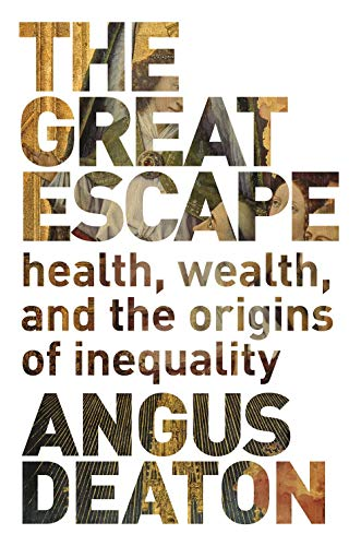 The Great Escape – Health, Wealth, and the Origins  of Inequality par Angus Deaton