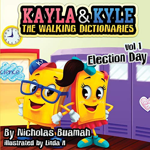 Kayla and Kyle The Walking Dictionaries: Election Day