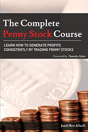 The Complete Penny Stock Course: Learn How to Generate Profits Consistently by Trading Penny Stocks par Jamil Ben Alluch